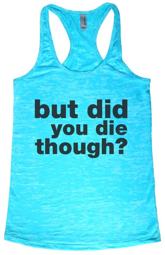 Bafflegear But Did You Die Though Tahiti Blue Yoga By