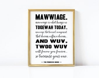 Wedding Print Quote Art The Princess Bride Printable Download Poster Mawwaige Marriage Funny Cute Anniversary Shower Gift Movie Quotes 8x10