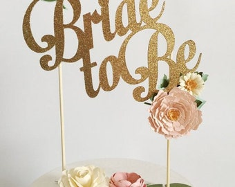 Bride To Be Handmade Cake Topper