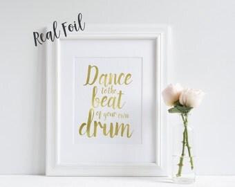 Quote Print, Gold Foil Print, Inspirational Print, Wall Art, Typography, Gold Foil Art, Foil Print, Art Prints, Motivational Print