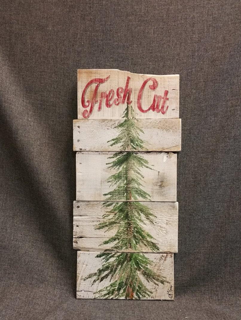 Christmas Tree Fresh Cut Christmas Sign Fresh Cut Pine Tree