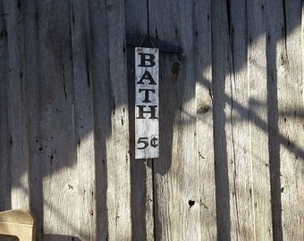 Bath sign - Reclaimed wood sign