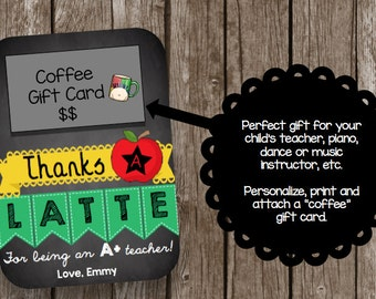 50% OFF SALE Teacher Appreciation - Thanks Latte- Printable Card - EDITABLE - Instant Download - Gift Card Holder