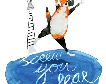 Screw you Fear! Tortoiseshell Cat Gilcée Print