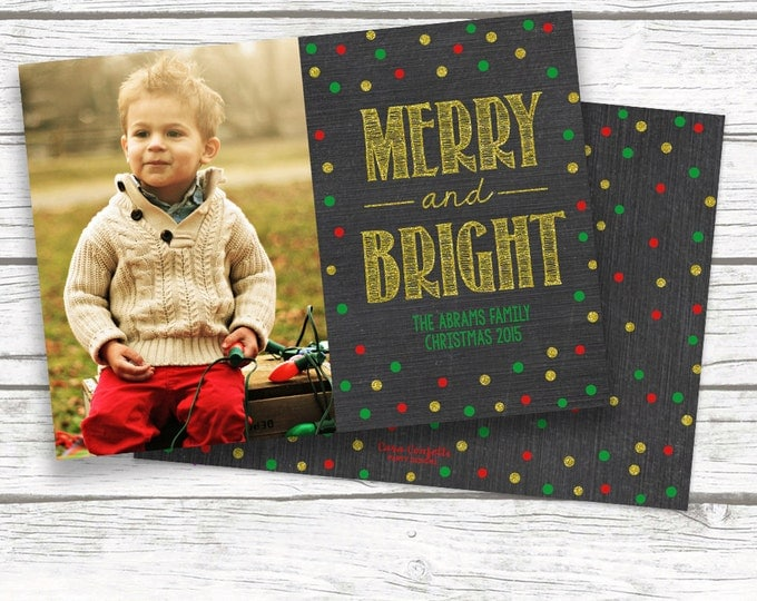 Merry and Bright Christmas Photo Card, Chalkboard Gold Glitter Holiday Confetti Dot Picture Card, Printed or Printable, Matching Back