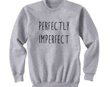 Perfectly Imperfect, Teen Girl Gift, College Student Gift, 5 Seconds of Summer, Twenty One Pilots, Band Shirt, Band Merch, Tumblr, Instagram