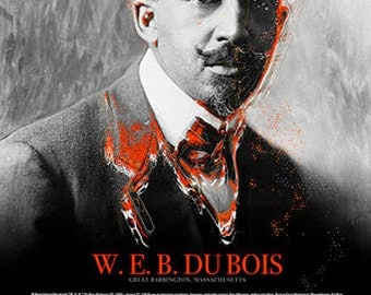 W.E.B. Du Bois Poster with Bio African American Black History (18x24)