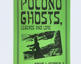 Ghost Stories Book, Pocono Ghosts, Legends, and Lore, Seibold and Adams, Southeast Pennsylvania Ghost Stories, Vintage Paperback
