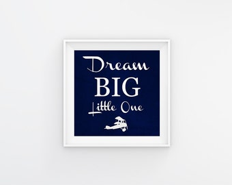 Dream Big Little One + Airplane (Customizable) Printable