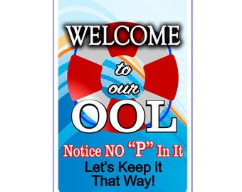 """Welcome to the Pool Sign Notice """"No Pee in it""""  Add Name"""