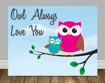 Owl Always Love You, Printable Nursery Art, Owl Art, Nursery Décor, Baby Boy Nursery Art, Childrens Wall Art, Owl Print, Pair Of Owls