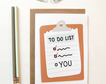 You'e On My To Do List, Boyfriend Gift, Long Distance Relationship, Long Distance Girlfriend Gift, Valentine's Day Card, Gift for Her