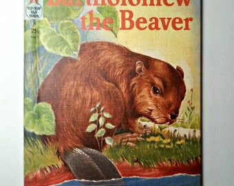 Bartholomew the Beaver by Ruth Dixon