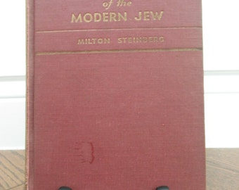 The Making of the Modern Jew (1955) by Milton Steinberg