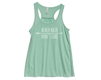 Beach Hair Don't Care - Fit or Flowy Tank