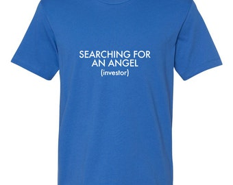 Christmas Gift for Him - Searching For An Angel (Investor) Men's T-Shirt