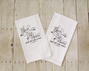 Bless This Home and All Who Enter - Set of 2 -  Kitchen Towels  Flour Sacks gift idea Bridal Shower Wedding Housewarming Friendship
