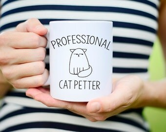 Cat Mug, Funny Cat Mug Cat Coffee Mug, Cat Lovers Gift, Cat Lover, Cat Cup, Coffee Mug, I work hard so my cat can have a better life mug