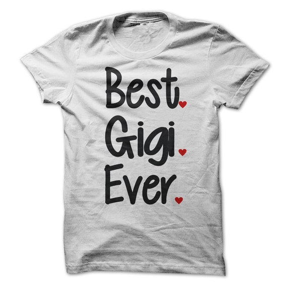 Best Gigi Ever Tshirt Womens Unisex Tees By Luckymonkeytees