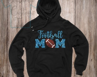 Glitter Football Mom Hoodie, Football Mom Sweatshirt, Choose Your Colors, Football Mom Shirts