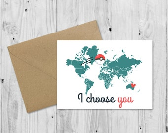 C009 Personalised Card, Pokemon Go Greeting Card, I choose you, Long Distance Relationship Card, LDR card, Birthday Card,
