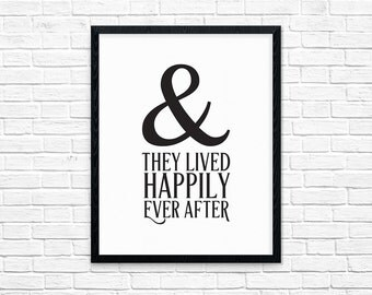 Happily Ever After, Wedding Gift Printable, Engagement Gift, Wall Prints for couples, 8x10 Art Print,