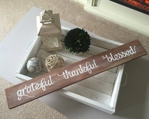 "Distressed, Wooden, Hand-Painted ""Grateful Thankful Blessed"" Sign - { Interchangable with any 3 words of your choice }"