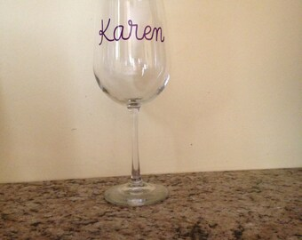 Personalized Wine Glass, Name Wine Glass, Customized Wine Glass, Handmade Gift, Birthday Gift, One of a Kind Gift, Custom and Handmade Gifts