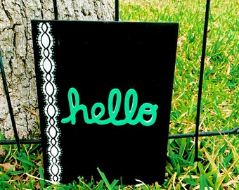 Hello on painted canvas