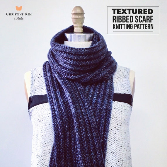 Knitting Patterns Ribbed Scarf : KNITTING PATTERN: Textured Ribbed Scarf