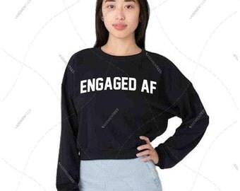 "Women - Girls - Premium Retail Fit ""Engaged Af"" American Apparel California Fleece Cropped Sweatshirt"