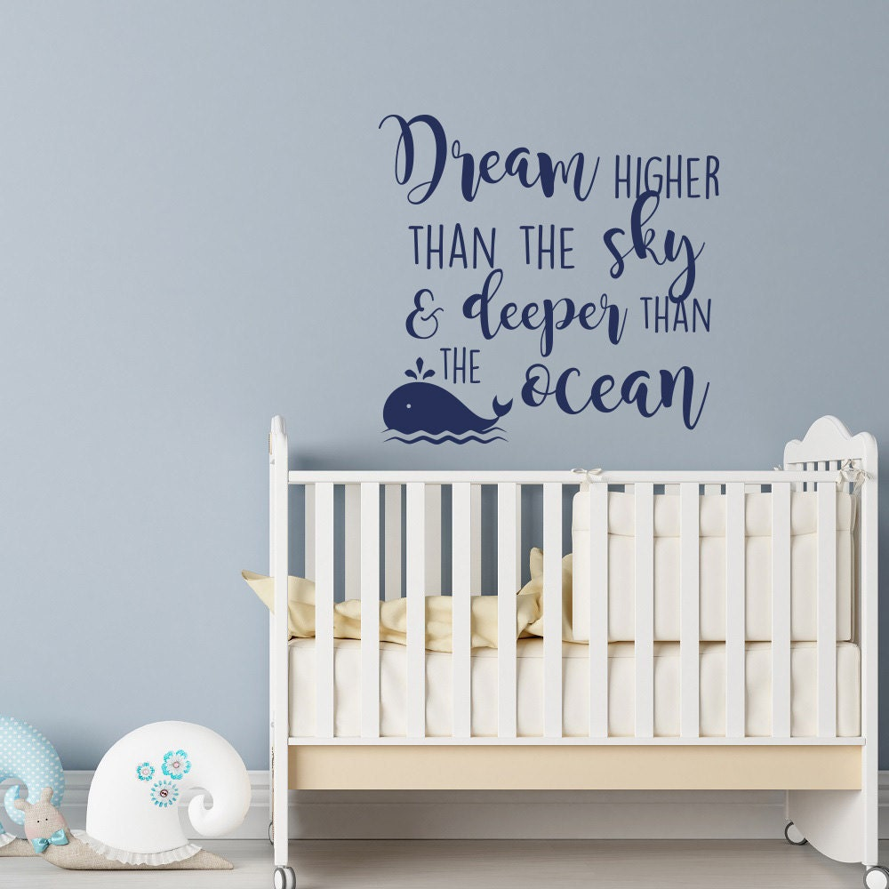 Dream higher than the sky and deeper than the ocean wall decal zoom amipublicfo Choice Image