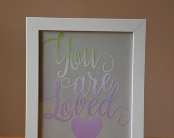 You are Loved Framed Wall Hanging