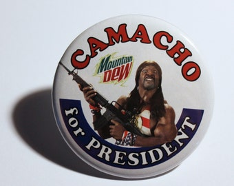 Camacho for President, 2.25 button with pinback, Idiocracy, Camacho 2016
