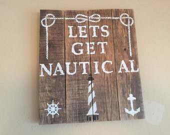 Let's Get Nautical Sign