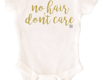 No Hair Don't Care Infant Bodysuit