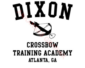 """The Walking Dead """"Dixon Crossbow Training Academy""""  Vector/Cuttable Files Eps, AI, Pdf and Svg"""