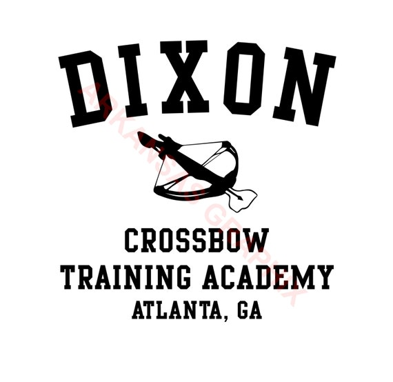 "The Walking Dead ""Dixon Crossbow Training Academy""  Vector/Cuttable Files Eps, AI, Pdf and Svg"