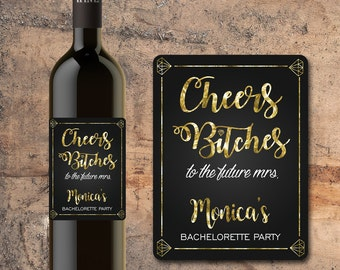 CHEERS BITCHES BACHELORETTE Party Custom Wine Labels, Bachelorette Party Favors, Personalized Wine Bottle Labels,Bachelorette Stickers