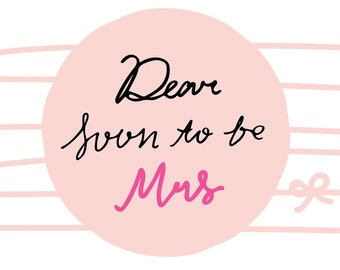 Wedding Card - Dear Soon to be Mrs