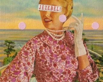 Jezebel, Feminine Pink Pastel, 1950s Housewife Art, Retro Humor, Colorado Springs Postcard, 50s Woman, Original Collage, Word Artwork