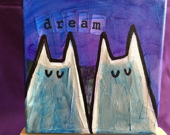 """Twin Cat """"Dream"""" Painting 6x6"""
