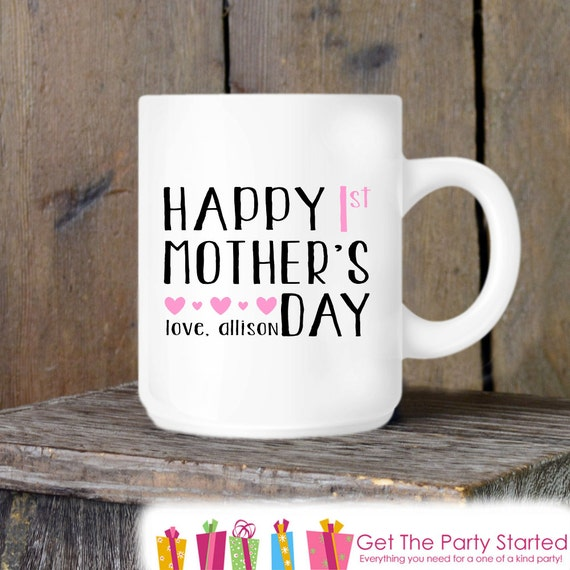Coffee Mug, Mother's Day Mug, Happy 1st Mother's Day Pink, New Mom ...