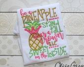 Be a Pineapple Shirt, Wear a crown, Be sweet, Cute girls Shirt, Princess Shirt, Embroidered Shirt or bodysuit for girls