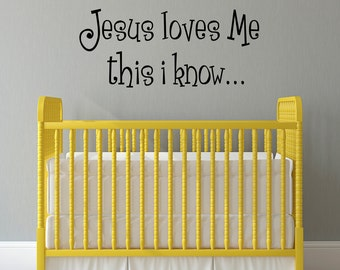 Jesus Loves Me Wall Decal - this i know - Nursery Christian Wall Decor - Bible Verse Wall Sticker