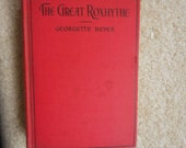 Reserved for KAT The Great Roxhythe by Georgette Heyer