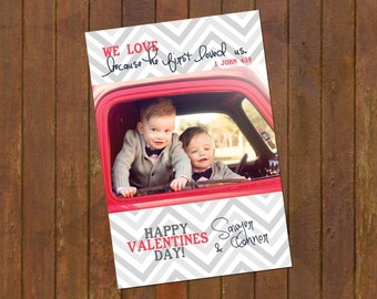 1 John 4:19  - Valentines Day Photo Cards -- grey & red chevron