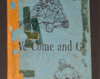 1940 We Come and Go - early Texas Dick and Jane preprimer