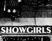 Nashville Art black and white photograph industrial wall art showgirls sign city photography vintage Nashville wall art showgirls room decor