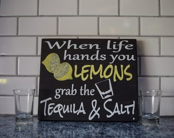 When Life Hands You Lemons Grab the Tequila & Salt custom painted wooden sign, bar sign, bar decor, tequila sign